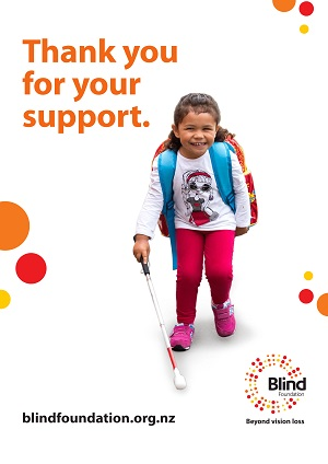 Blind Foundation thank you for your support poster